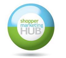 SHOPPER MARKETING HUB