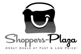 SHOPPERS-PLAZA GREAT DEALS AT FAST & LOW PRICE!