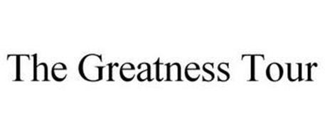 THE GREATNESS TOUR