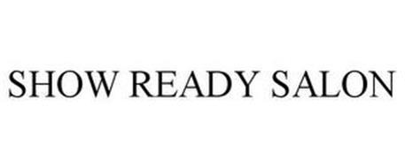 SHOW READY SALON
