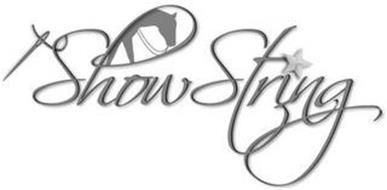 SHOW STRING