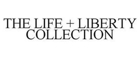 THE LIFE + LIBERTY COLLECTION