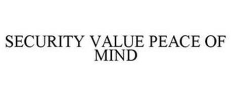 SECURITY VALUE PEACE OF MIND