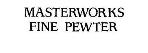 MASTERWORKS FINE PEWTER