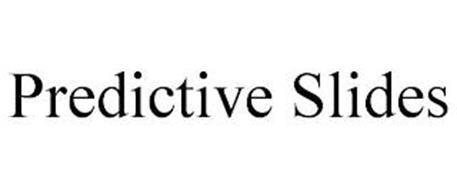 PREDICTIVE SLIDES