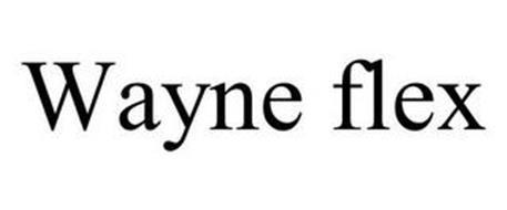 WAYNE FLEX