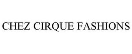 CHEZ CIRQUE FASHIONS