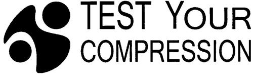 TEST YOUR COMPRESSION