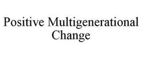 POSITIVE MULTIGENERATIONAL CHANGE