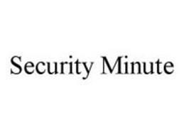 SECURITY MINUTE