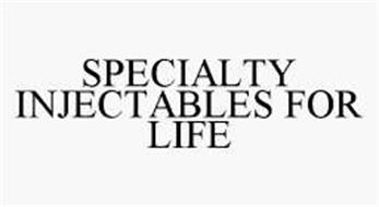 SPECIALTY INJECTABLES FOR LIFE