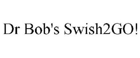DR BOB'S SWISH2GO!