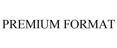 PREMIUM FORMAT