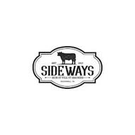 EST 2017 SIDEWAYS RUB IT TILL IT SMOKES ROCKWALL, TX