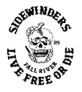 SIDEWINDERS LIVE FREE OR DIE FALL RIVER MC