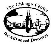 THE CHICAGO CENTER FOR ADVANCED DENTISTRY