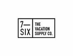 7-SIX THE VACATION SUPPLY CO.