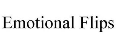 EMOTIONAL FLIPS