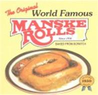 THE ORIGINAL WORLD FAMOUS MANSKE ROLLS SINCE 1950 BAKED FROM SCRATCH QUALITY 1950 SINCE