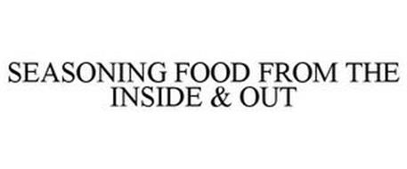 SEASONING FOOD FROM THE INSIDE & OUT