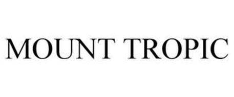MOUNT TROPIC