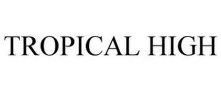 TROPICAL HIGH