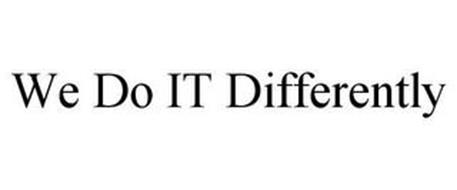 WE DO IT DIFFERENTLY