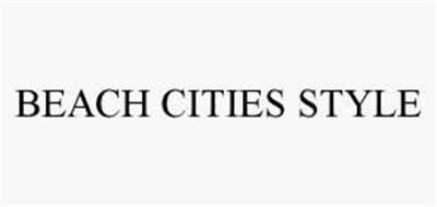 BEACH CITIES STYLE
