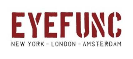 EYEFUNC NEW YORK - LONDON - AMSTERDAM