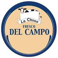 LA CHONA FRESCO DEL CAMPO
