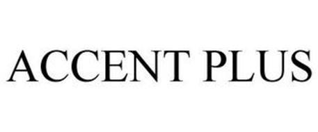 ACCENT PLUS