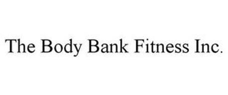 THE BODY BANK FITNESS INC.