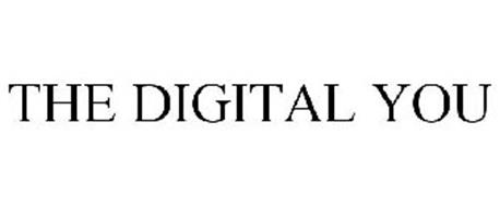 THE DIGITAL YOU