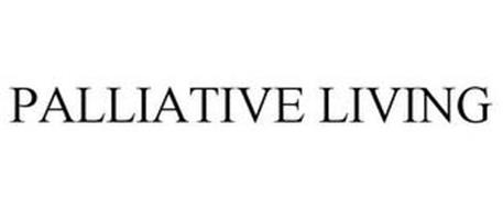 PALLIATIVE LIVING