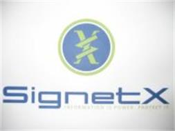SIGNETX INFORMATION IS POWER.  PROTECT IT.