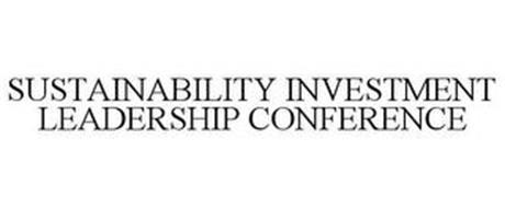 SUSTAINABILITY INVESTMENT LEADERSHIP CONFERENCE