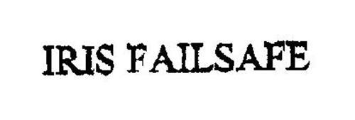 IRIS FAILSAFE