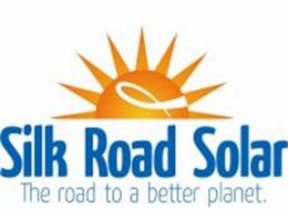 SILK ROAD SOLAR, THE ROAD TO A BETTER PLANET