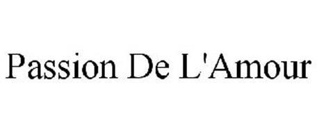PASSION DE L'AMOUR