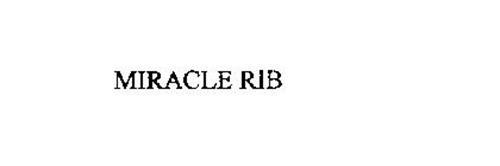 MIRACLE RIB