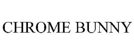 CHROME BUNNY