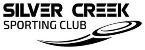 SILVER CREEK SPORTING CLUB