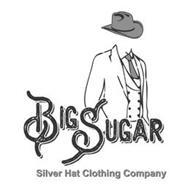 BIG SUGAR SILVER HAT CLOTHING COMPANY