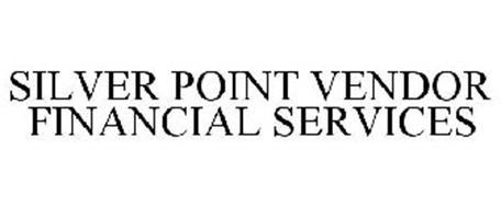SILVER POINT VENDOR FINANCIAL SERVICES