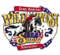 GREAT AMERICAN WILD WEST SHOW SPECTACULAR