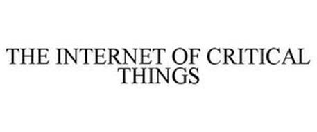 THE INTERNET OF CRITICAL THINGS