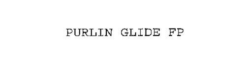 PURLIN GLIDE FP
