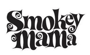 SMOKEY MAMA