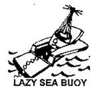 LAZY SEA BUOY