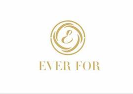 E EVER FOR
